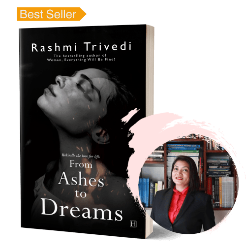 From Ashes To Dreams Amazon India Best Seller Author Rashmi Trivedi
