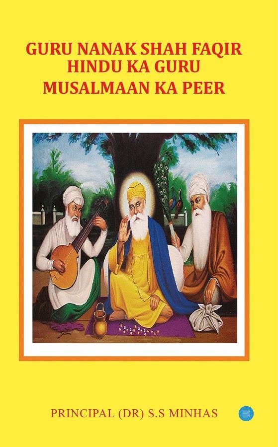Guru NanaK Shah Faqir Hindu ka Guru Musalman ka Peer - Blue Rose Publishers